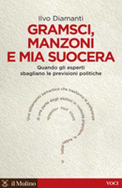 copertina Gramsci, Manzoni e mia suocera