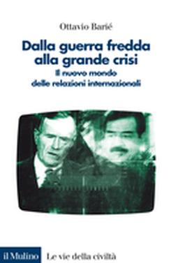 copertina Dalla guerra fredda alla grande crisi