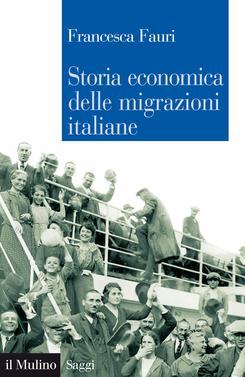 copertina Storia economica delle migrazioni italiane