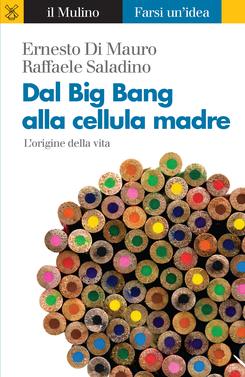 copertina Dal Big Bang alla cellula madre