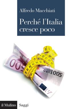 copertina Perché l'Italia cresce poco