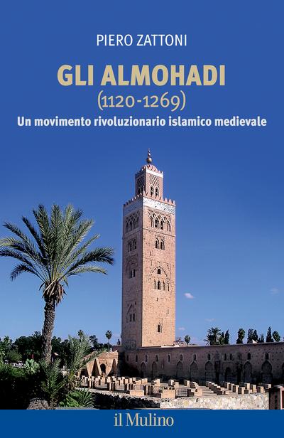 Cover Gli Almohadi (1120-1269)