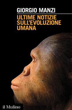 copertina Ultime notizie sull'evoluzione umana