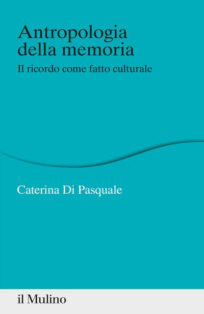 Cover Antropologia della memoria