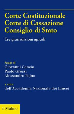 copertina Corte Costituzionale, Corte di Cassazione, Consiglio di Stato
