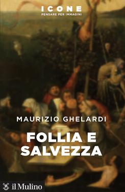 copertina Follia e salvezza