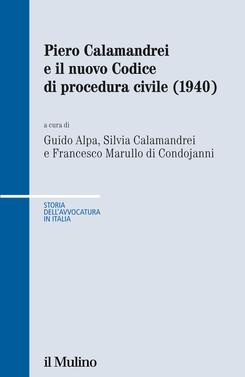 copertina Piero Calamandrei e il nuovo Codice di procedura civile (1940)