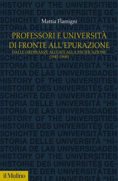 Cover Professori e università di fronte all'epurazione
