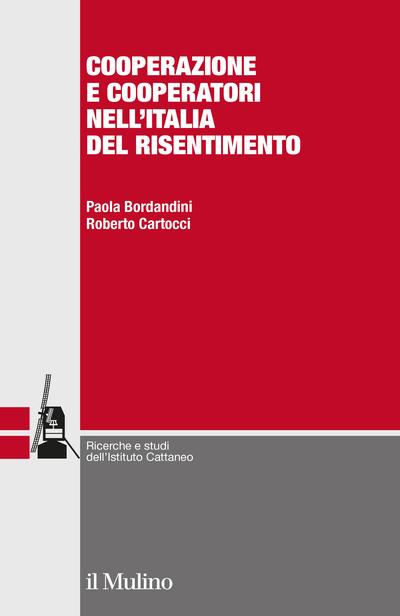 Copertina Cooperazione e cooperatori nell'Italia del risentimento