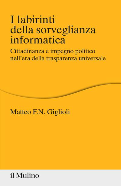 Cover I labirinti della sorveglianza informatica