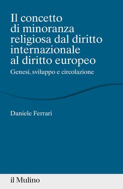copertina Il concetto di minoranza religiosa dal diritto internazionale al diritto europeo
