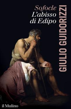 copertina Sofocle, l'abisso di Edipo